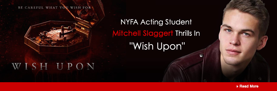NYFA Acting Student Mitchell Slaggert Thrills In 'Wish Upon'