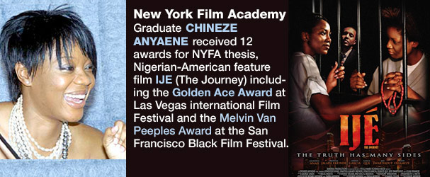NYFA Graduate Chineze Anyaene received 12 awards for NYFA thesis, Nigerian-American feature film IJE (The Journey) including the Golden Ace Award at Las Vegas international Film Festival and the Melvin Van Peeples Award at the San Francisco Black Film Festival.