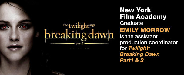 NYFA Graduate Emily Morrow is the assistant production coordinator for Twilight: Breaking Dawn Part1 & 2