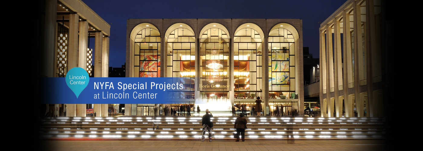 NYFA Special Projects at Lincoln Center