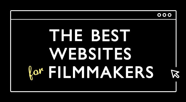 The Best Websites For Filmmakers: Directing, Cinematography, VFX ...