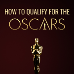 """""""For Your Consideration"""" – How to Qualify a Short Film for an Oscar"""