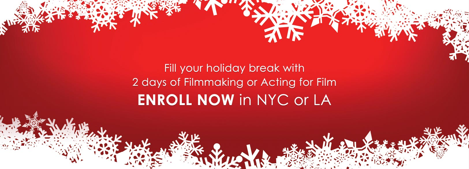 summer-camps-2day-holiday-banner - New York Film Academy Summer Camp