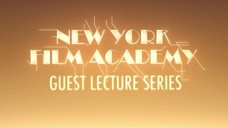 New York Film Academy Guest Speaker Series Highlights