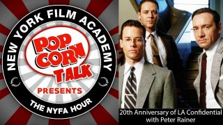 NYFA Hour with Peter Rainer: 20th Anniversary of LA Confidential, Episode 27