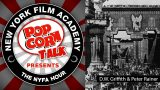 NYFA Hour with Peter Rainer: Intolerance and D.W. Griffith, Episode 31