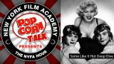 "NYFA Hour with Peter Rainer ""Some Like It Hot"" Deep Dive, Episode 24"