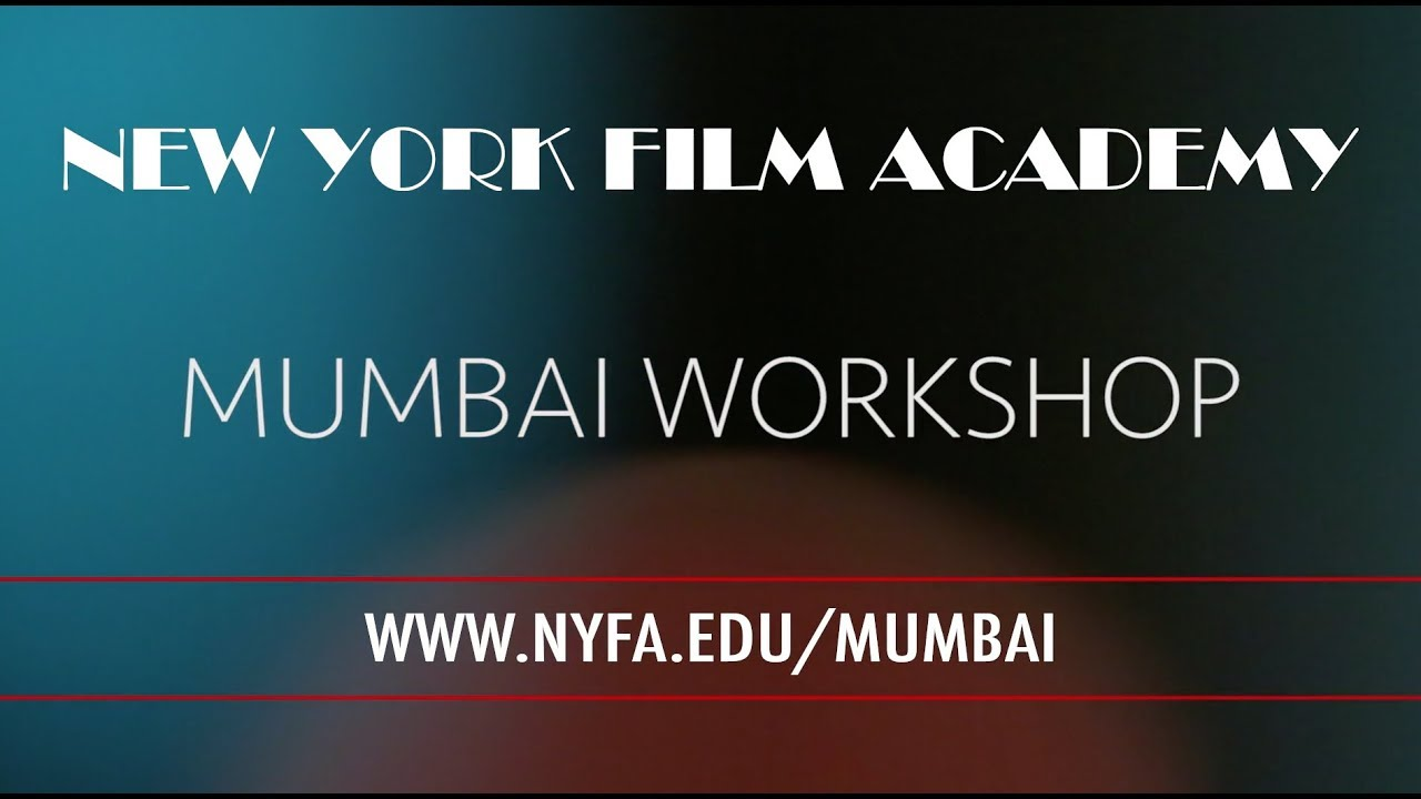Mumbai Workshop with NYFA