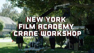 NYFA Cinematography Crane Workshop – 2020