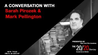 The 20/20 Series – With Mark Pellington & Sarah Pirozek (Created by Liz Hinlein)