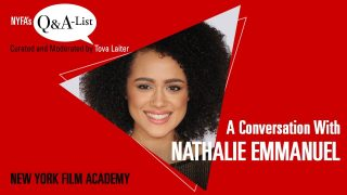 NYFA's Q&A-List Curated and Moderated by Tova Laiter – A Conversation With Actress Nathalie Emmanuel