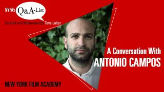 NYFA's Q&A-List with Director & NYFA Alum Antonio Campos (Curated and Moderated by Tova Laiter)