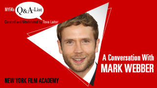 NYFA's Q&A-List with Actor and Director Mark Webber (Curated and Moderated by Tova Laiter)