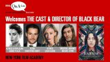 "NYFA's Q&A-List With The Cast and Director of ""Black Bear"""