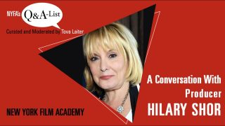 NYFA's Q&A-List with Producer Hilary Shor (Curated & Moderated by Tova Laiter)